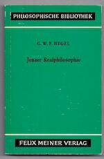 Jenaer Realphilosophie - Georg Wilhelm Friedrich Hegel