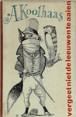 Vergeet niet de leeuwen te aaien - A. Koolhaas (ISBN 9789028203167)