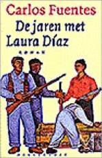 De jaren met Laura Díaz - Carlos Fuentes, Arie van der Wal (ISBN 9789029065443)