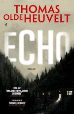 Echo - Thomas Olde Heuvelt (ISBN 9789024567942)