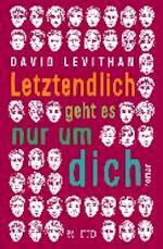 Letztendlich geht es nur um dich - David Levithan (ISBN 9783596035458)