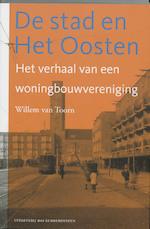 De stad en Het Oosten - Willem van Toorn (ISBN 9789059371729)