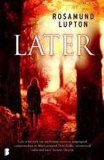 Later - Rosamund Lupton (ISBN 9789022561362)