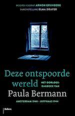 Deze ontspoorde wereld - Paula Bermann (ISBN 9789460039171)