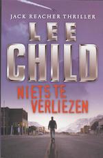 Jack Reacher 12 Niets te verliezen - Lee Child (ISBN 9789024522293)
