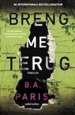 Breng me terug - B.A. Paris (ISBN 9789026347351)