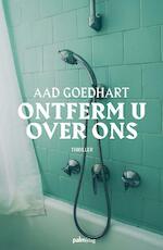 Ontferm u over ons - Aad Goedhart (ISBN 9789493059023)