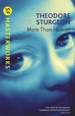 More than human - Theodore Sturgeon (ISBN 9781857988529)