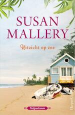 Uitzicht op zee - Susan Mallery (ISBN 9789402702767)