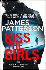 Kiss the girls - James Patterson (ISBN 9781784757472)
