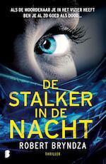 De stalker in de nacht - Robert Bryndza (ISBN 9789022586440)