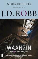 Waanzin - J.D. Robb (ISBN 9789402312805)