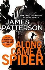Along Came a Spider - James Patterson (ISBN 9780007432325)