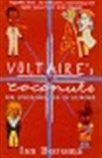 Voltaire's coconuts or Anglomania in Europe - Ian Buruma (ISBN 9780753809549)