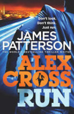 Alex Cross, Run - James Patterson (ISBN 9781846057830)