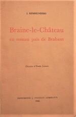 Braine-le-Château en roman païs de Brabant - J. Kempeneers