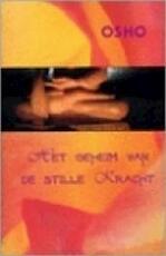 Het geheim van de stille kracht - Osho (ISBN 9789059800205)