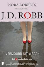 Vermoord uit wraak - J.D. Robb (ISBN 9789022587034)