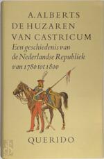 De huzaren van Castricum - A. Alberts (ISBN 9789021420011)