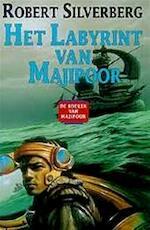 Het labyrint van Majipoor - Robert Silverberg, Josephine Ruitenberg (ISBN 9789024500963)