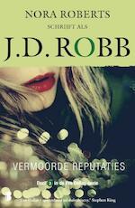 Vermoorde reputaties - J.D. Robb (ISBN 9789022586990)
