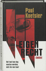 Eigen recht - P. Koetsier (ISBN 9789044503470)