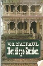 Het Diepe Zuiden - V.S. Naipaul (ISBN 9789029532242)