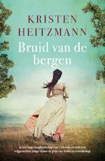 Bruid van de bergen - Kristen Heitzmann (ISBN 9789043531351)