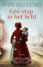 Een stap in het licht - Jody Hedlund (ISBN 9789043531184)