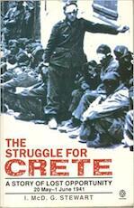 The struggle for Crete, 20 May-1 June 1941 - I. McD. G. Stewart, Ian McDougall Guthrie Stewart (ISBN 9780192852304)