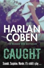 Caught - Harlan Coben (ISBN 9781409117209)