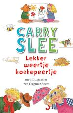 Lekker weertje koekepeertje - Carry Slee