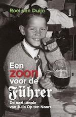 Een zoon voor de Führer - Roel van Duijn (ISBN 9789024423484)