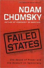 Failed States - Noam Chomsky, Institute Professor & Professor Of Linguistics (Emeritus) Noam Chomsky (ISBN 9780805079128)