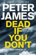 Dead If You Don't - Peter James (ISBN 9781509816361)