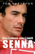 Ein Leben am Limit Ayrton Senna - Tom Rubython (ISBN 9783768836852)