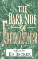 The Dark Side of Freemasonry - Ed Decker (ISBN 9781563840616)