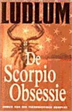De Scorpio obsessie - Robert Ludlum (ISBN 9789024525478)