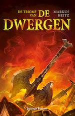 Dwergen 5 - De Triomf van de Dwergen (POD) - Markus Heitz (ISBN 9789024586189)
