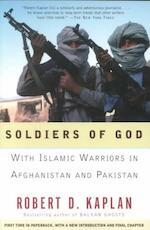 Soldiers of God - Robert D. Kaplan (ISBN 9781400030255)