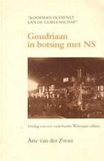 Goudriaan in botsing met NS - A. van der Zwan (ISBN 9789071542459)