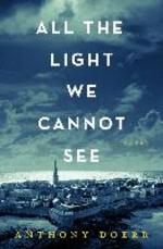 All the Light we Cannot See - Anthony Doerr (ISBN 9781476765655)