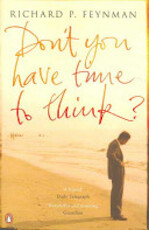 Don't You Have Time to Think? - Richard Phillips Feynman (ISBN 9780141021133)