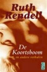 De koortsboom en andere verhalen - Ruth Rendell, Susan Le Clercq (ISBN 9789058310750)