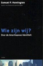 Wie zijn wij? - Samuel Huntington, Amy Bais, Asterisk* (ISBN 9789026318733)