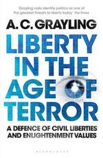 Liberty in the Age of Terror - A C Grayling (ISBN 9781408803073)