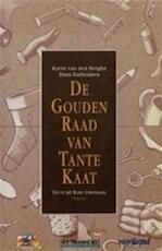 De gouden raad van tante Kaat - Elma Dalhuijsen-nuis, Karin van den Berghe (ISBN 9789054660972)