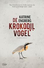 De krokodilvogel - Katrine Engberg (ISBN 9789022336274)