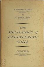 The mechanics of engineering soils - P. Leonard Capper, W. Fisher Cassie