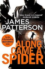 Along came a spider - James Patterson (ISBN 9781784757397)